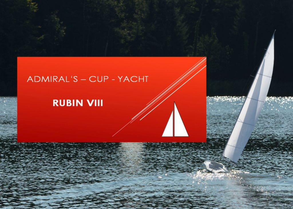 Admiral's Cupper  RUBIN VIII