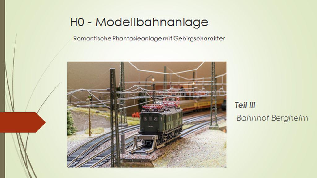 H0 Modellbahnanlage Teil III