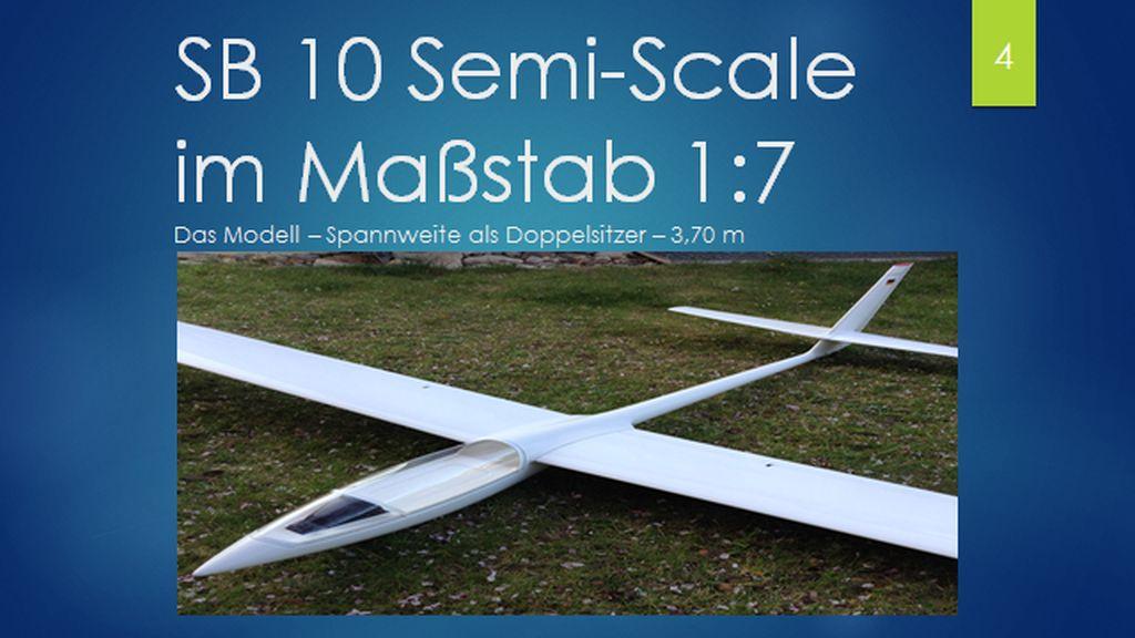 SB 10 Semiscale 1:7